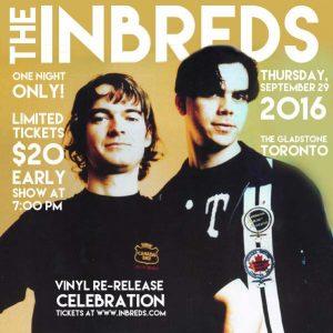 The Inbreds - Vinyl Re-Release Show @ Gladstone Hotel