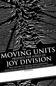 Moving Units Presents The Songs Of Joy Division with Viktor Fiction, Soviet + In Drift @ The Silver Dollar
