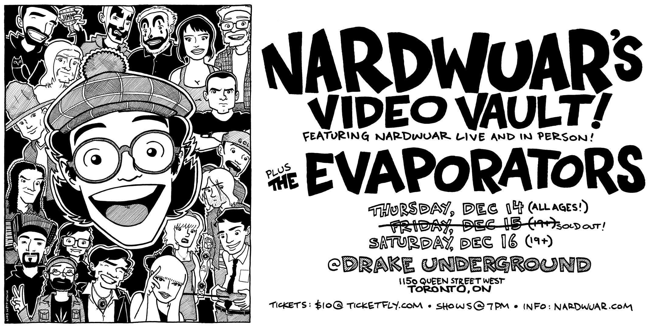 Nardwuar's Video Vault w The Evaporators @ The Drake Underground