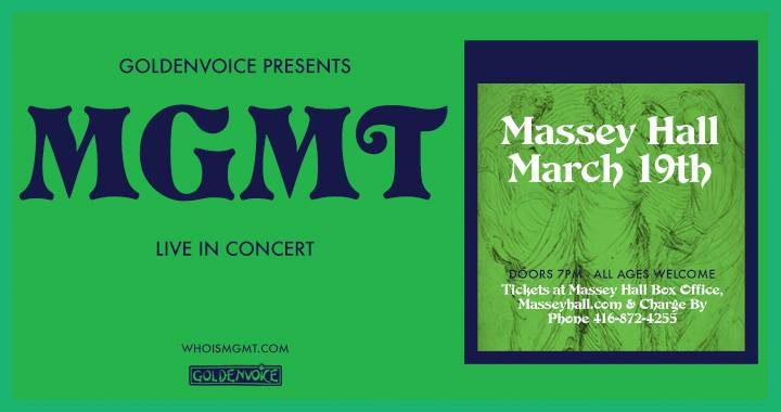 MGMT @ Massey Hall