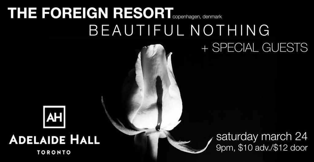 The Foreign Resort with Beautiful Nothing @ Adelaide Hall