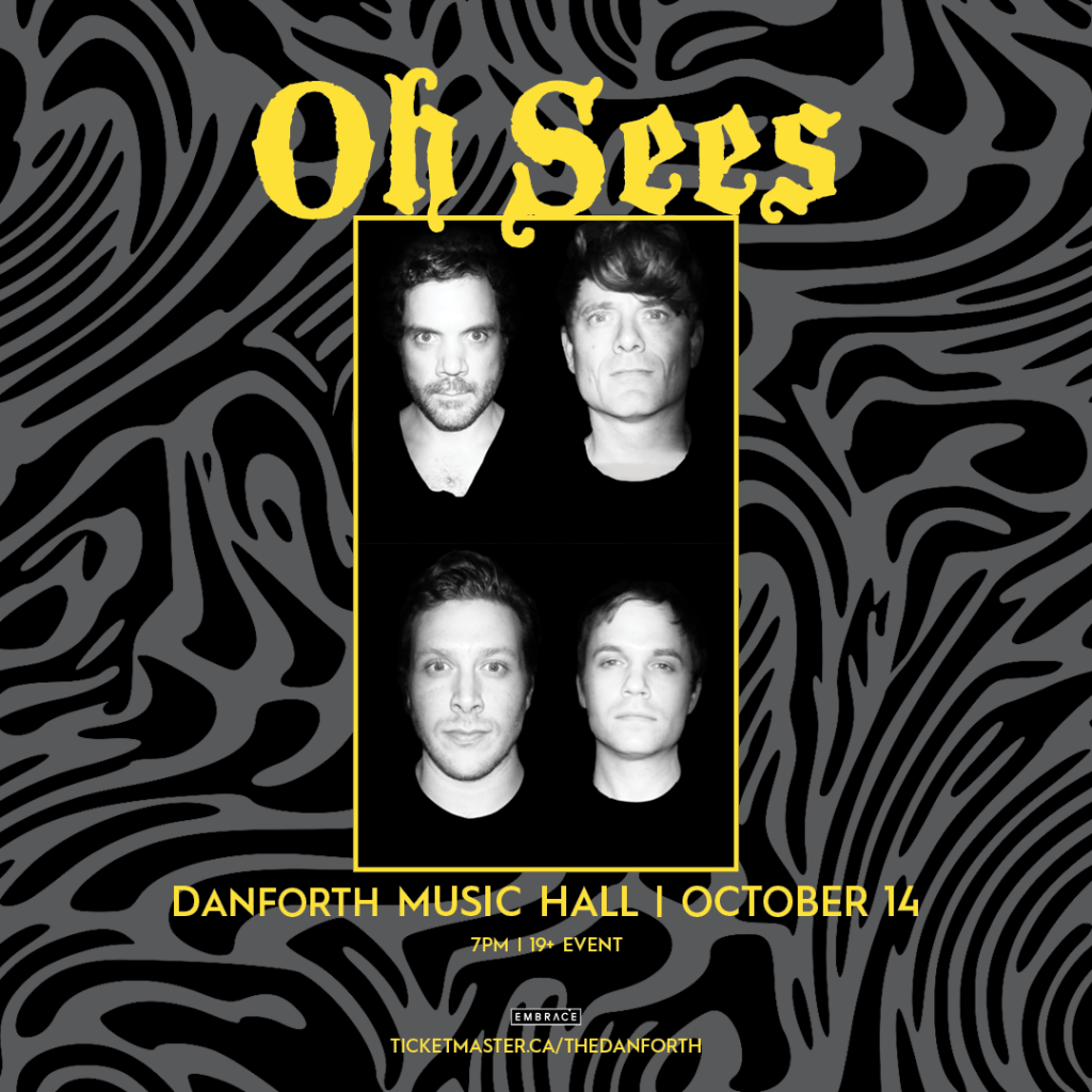 Oh Sees @ Danforth Music Hall