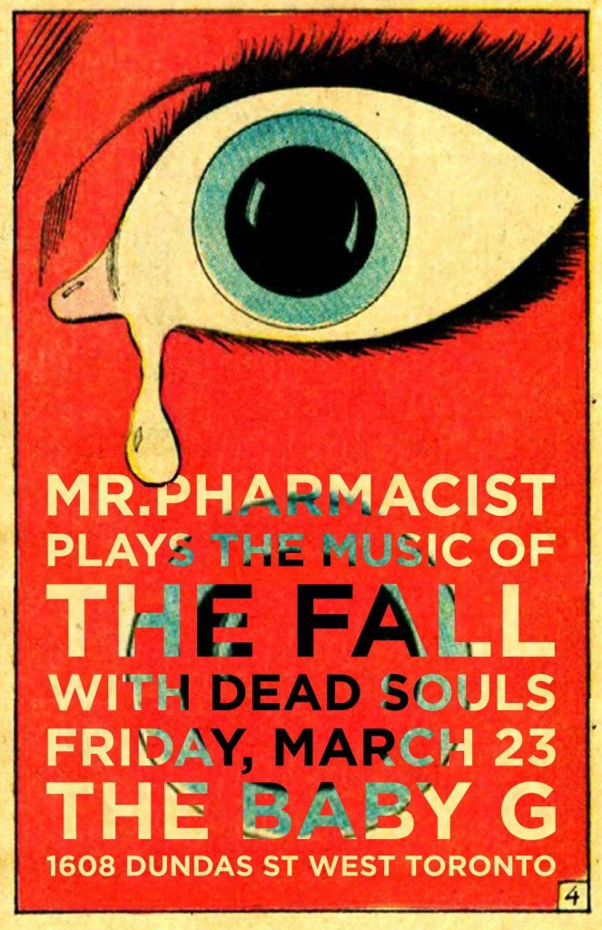 Mr Pharmacist play The Fall w/ The Dead Souls play Joy Division @ The Baby G