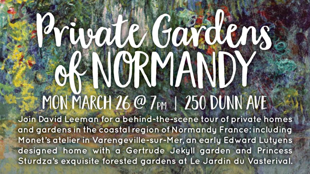 Private Gardens of Normady - David Leeman @ Bonar-Parkdale Presbyterian Church